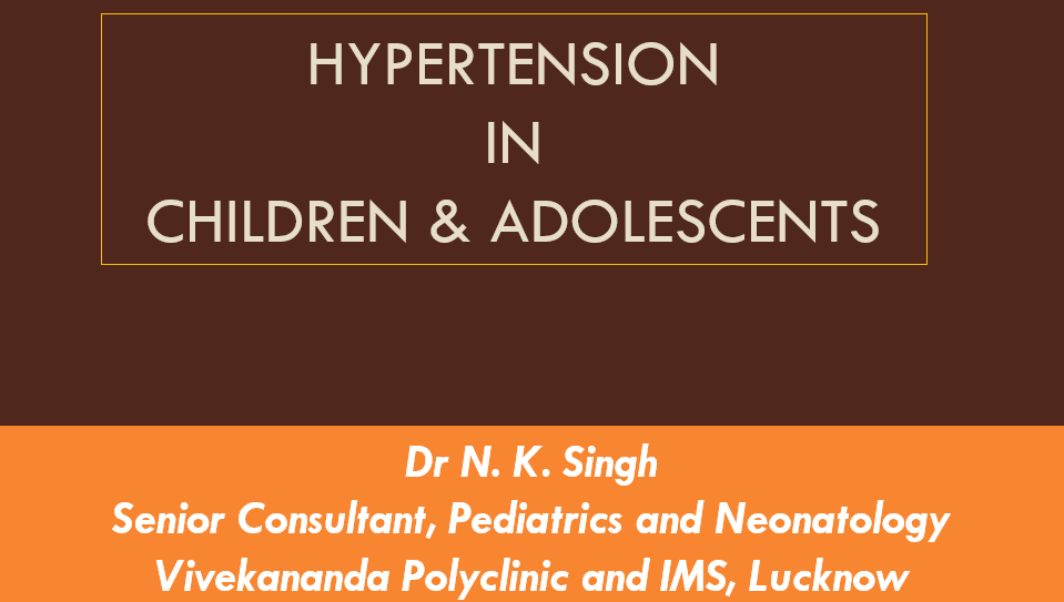 Hypertension in Children & Adolescents
